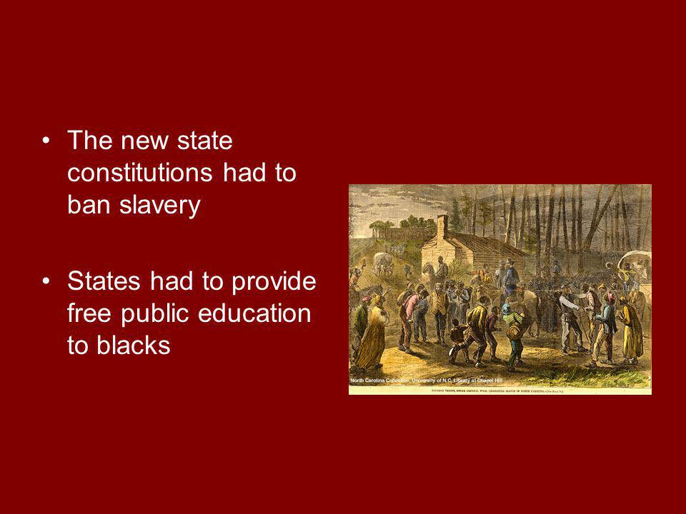 The new state constitutions had to ban slavery