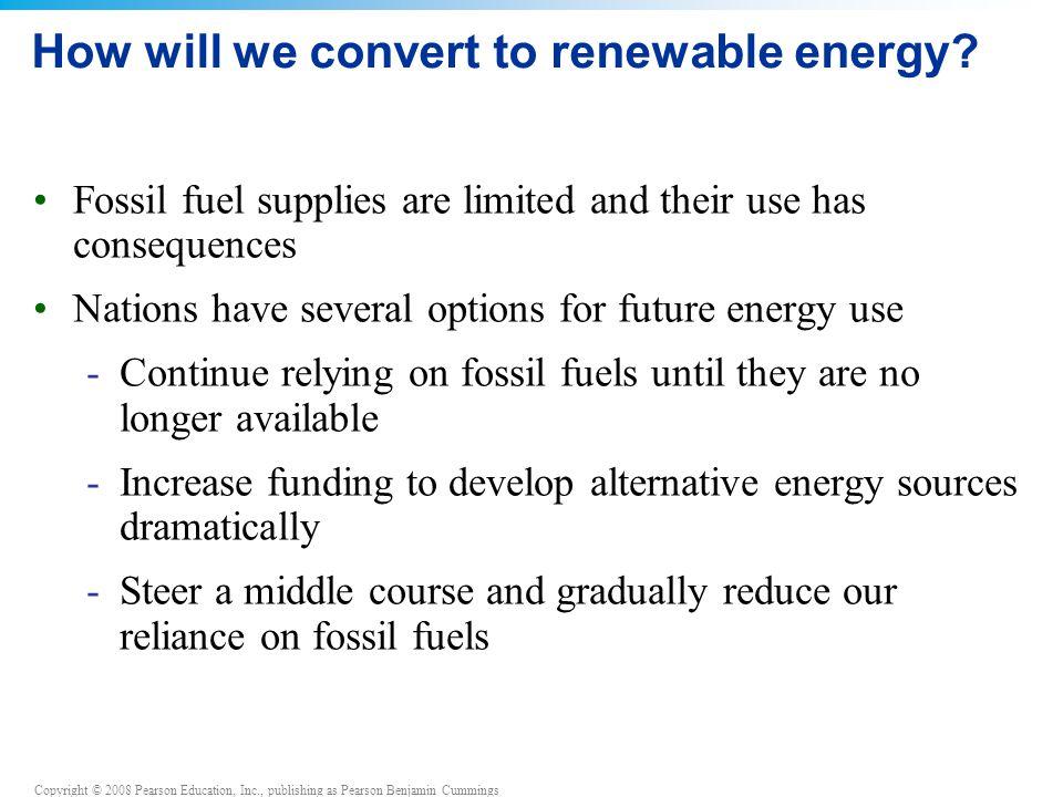 How will we convert to renewable energy