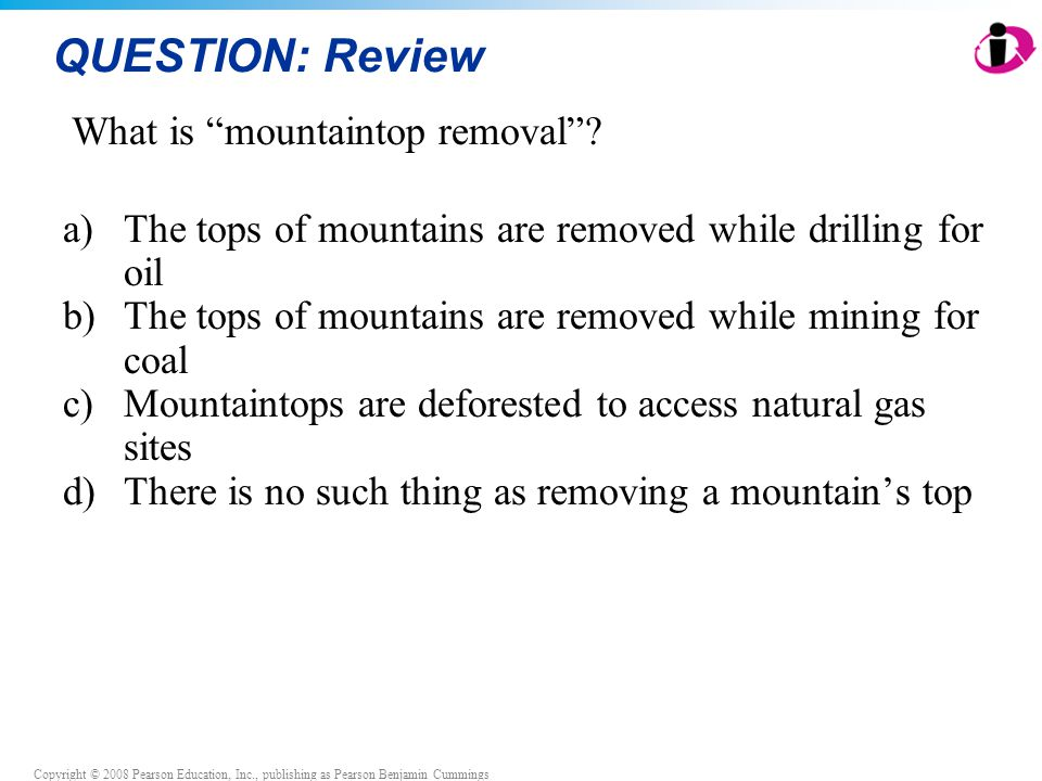 QUESTION: Review What is mountaintop removal