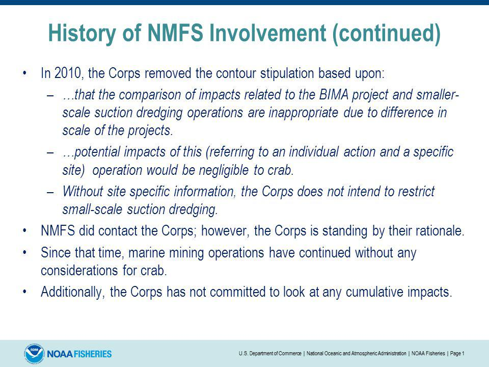 History of NMFS Involvement (continued)