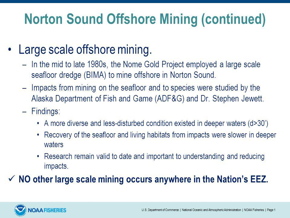 Norton Sound Offshore Mining (continued)