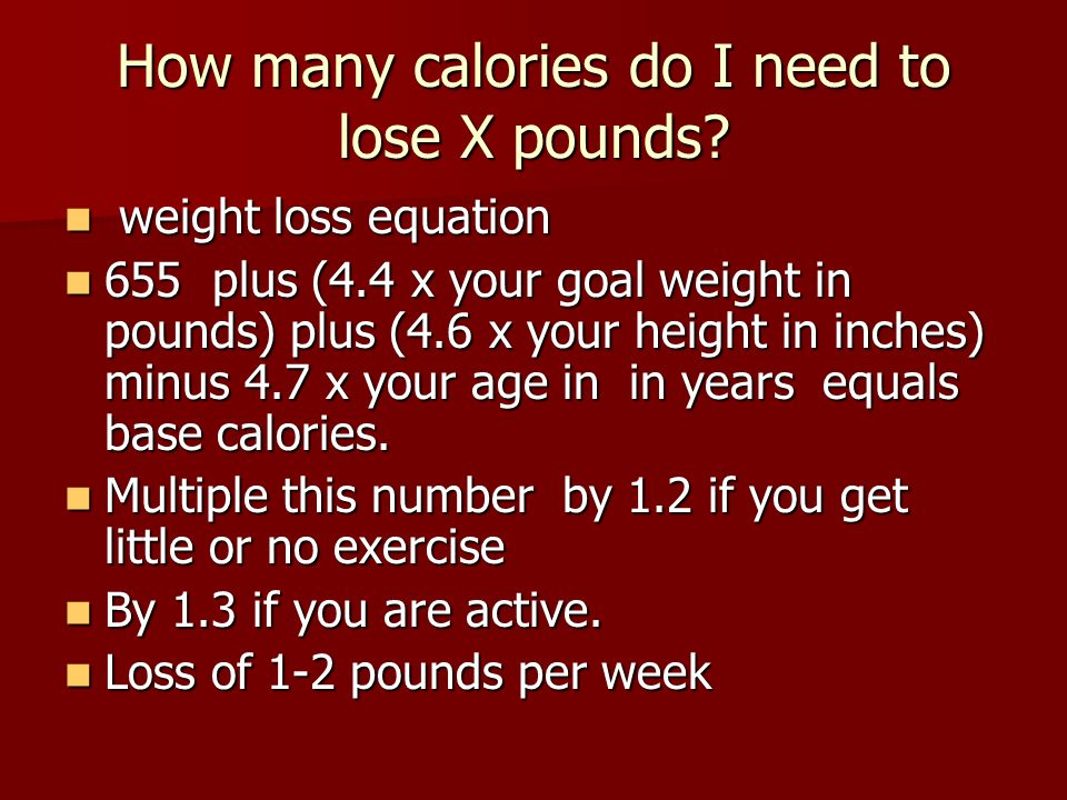 How many calories do I need to lose X pounds