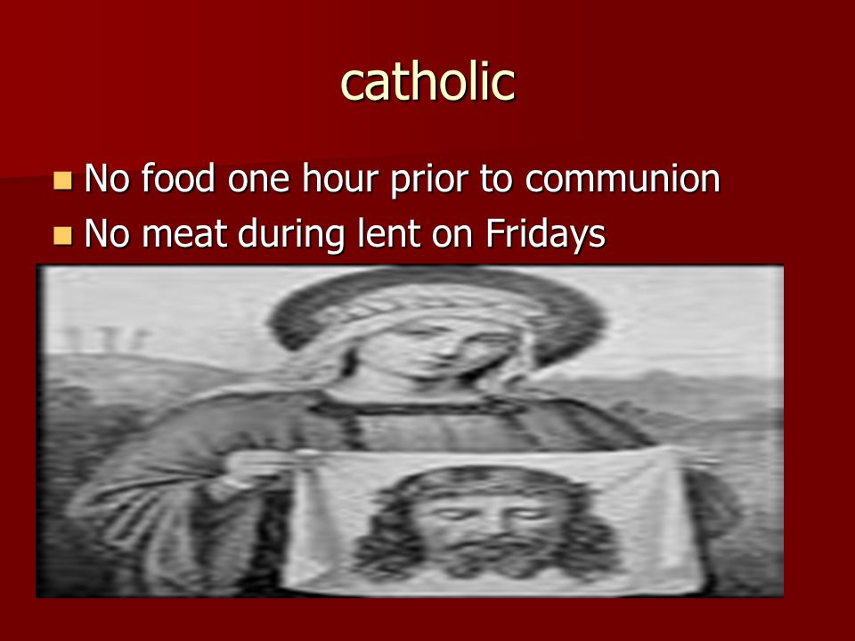 catholic No food one hour prior to communion