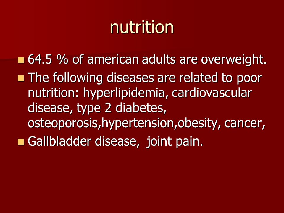 nutrition 64.5 % of american adults are overweight.
