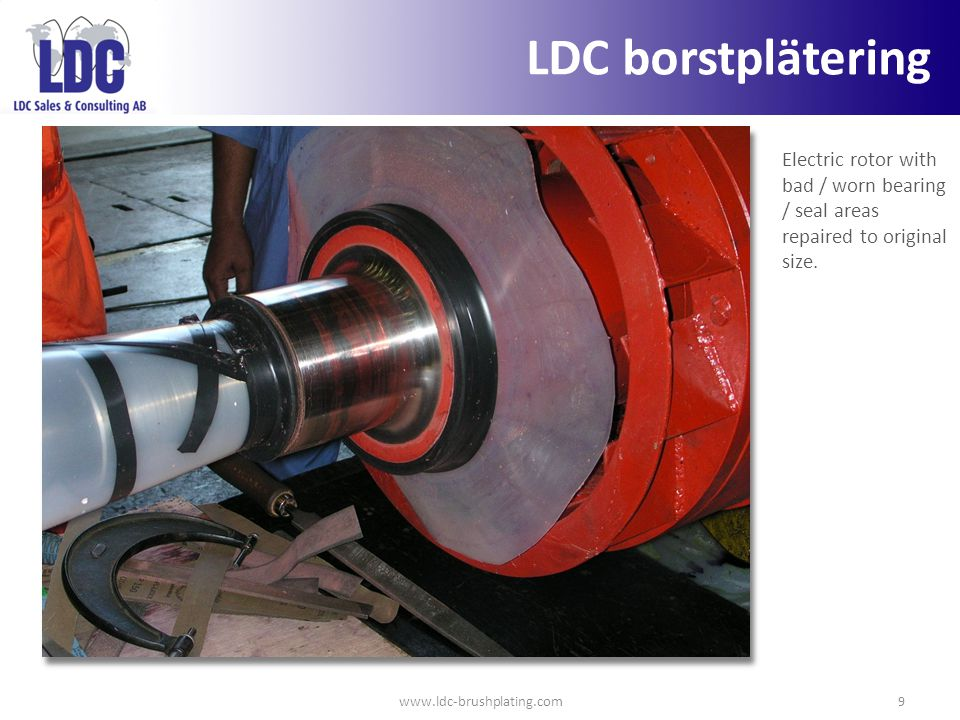 LDC borstplätering Electric rotor with bad / worn bearing / seal areas repaired to original size.