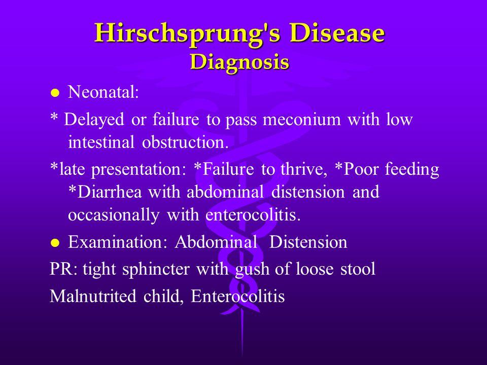 Hirschsprung s Disease Diagnosis