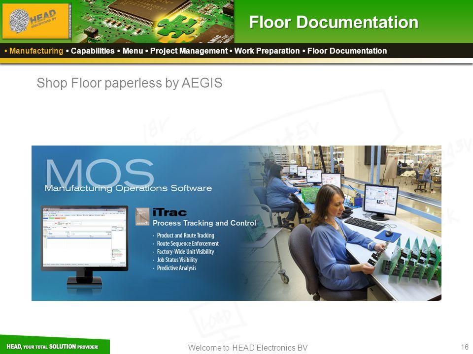 Floor Documentation Shop Floor paperless by AEGIS