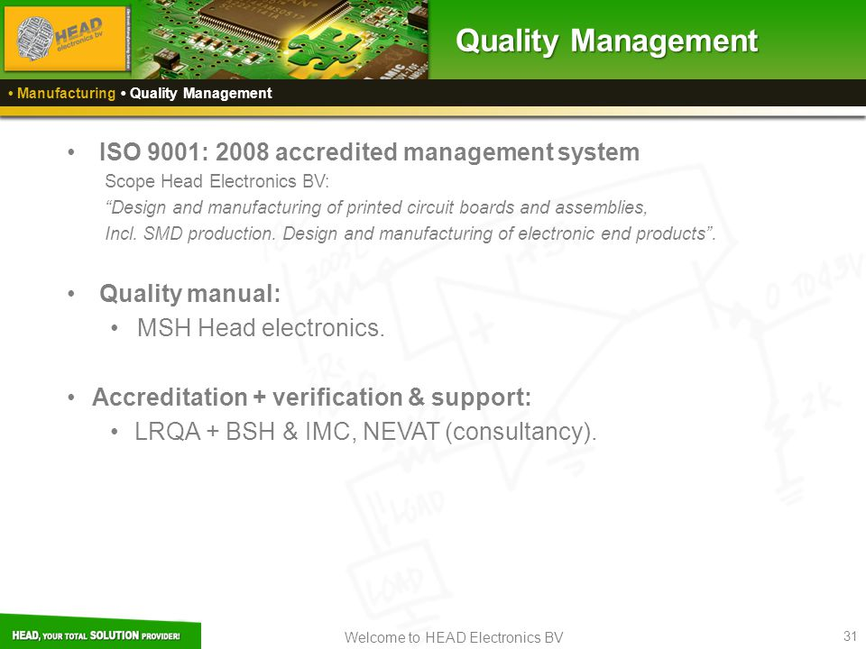 Quality Management ISO 9001: 2008 accredited management system