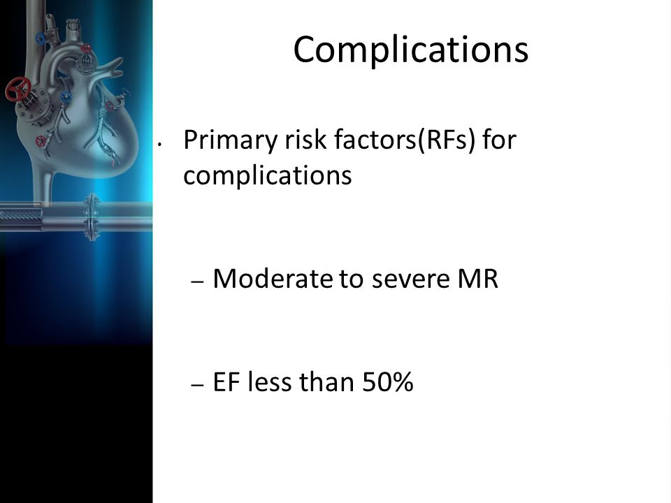 Complications Primary risk factors(RFs) for complications