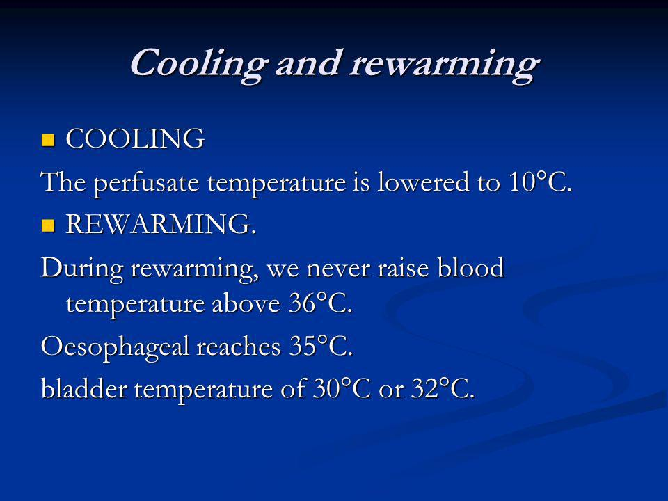 Cooling and rewarming COOLING