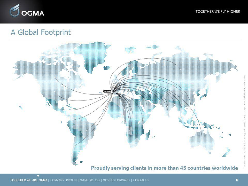 A Global Footprint Proudly serving clients in more than 45 countries worldwide.