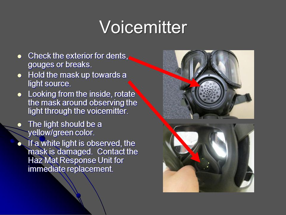 Voicemitter Check the exterior for dents, gouges or breaks.