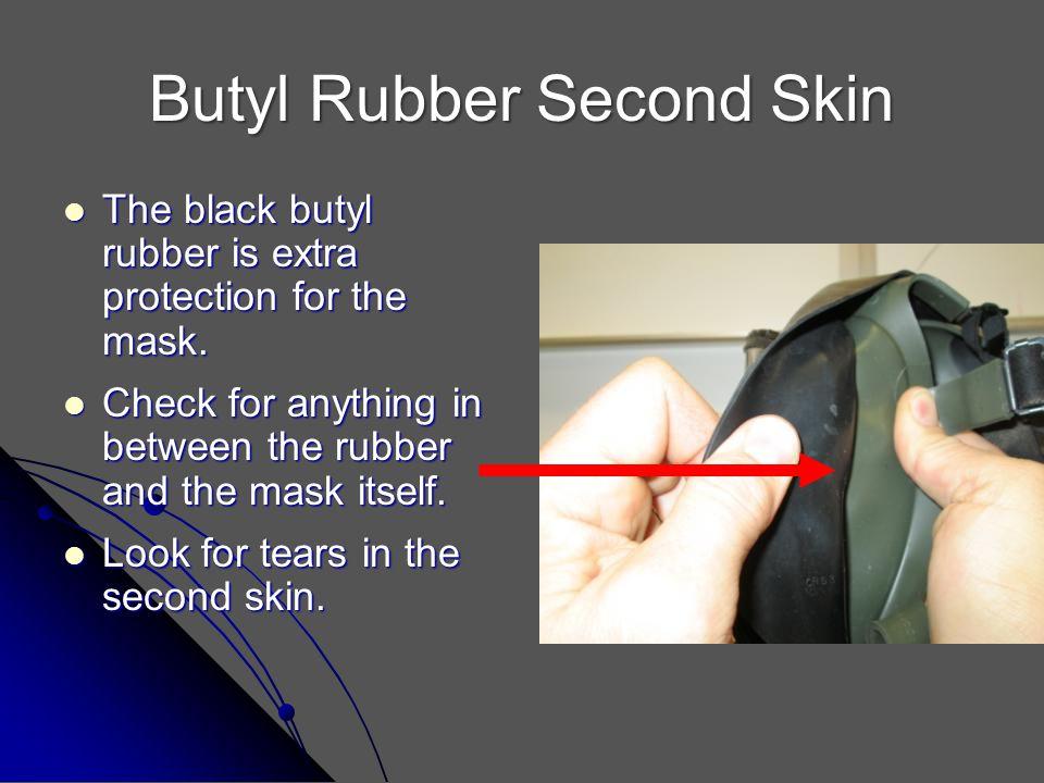 Butyl Rubber Second Skin