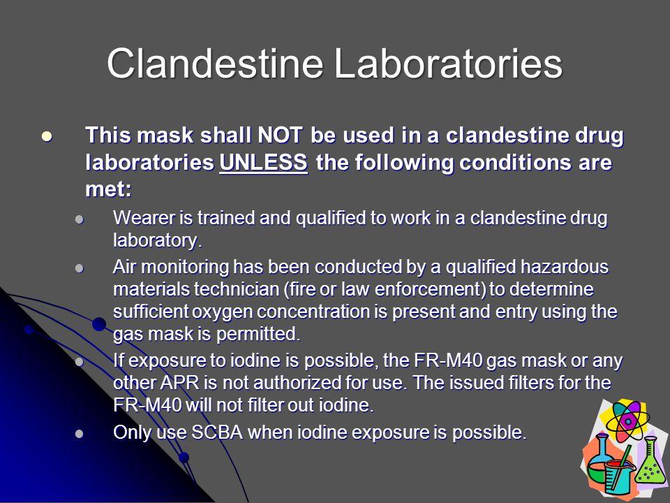 Clandestine Laboratories