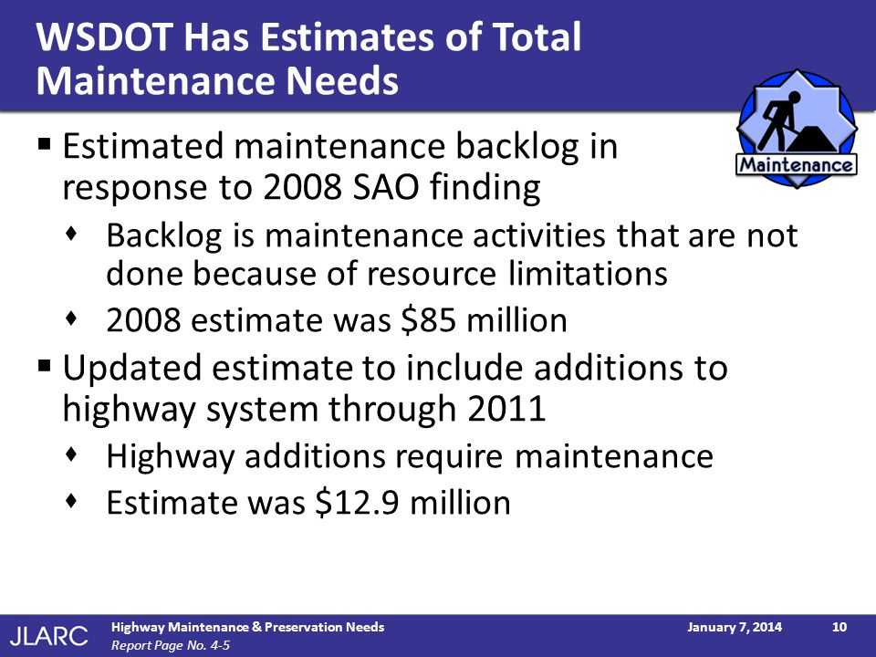 WSDOT Has Estimates of Total Maintenance Needs