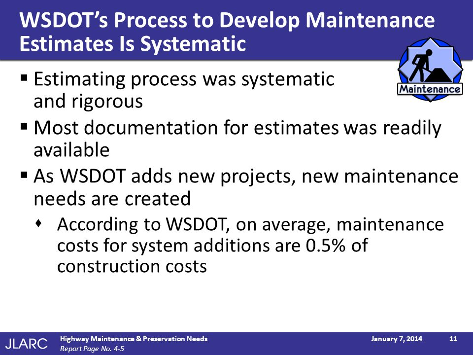 WSDOT's Process to Develop Maintenance Estimates Is Systematic