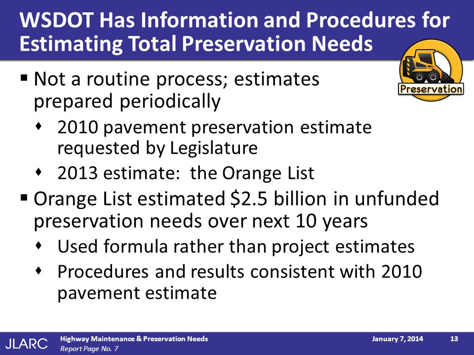 WSDOT Has Information and Procedures for Estimating Total Preservation Needs