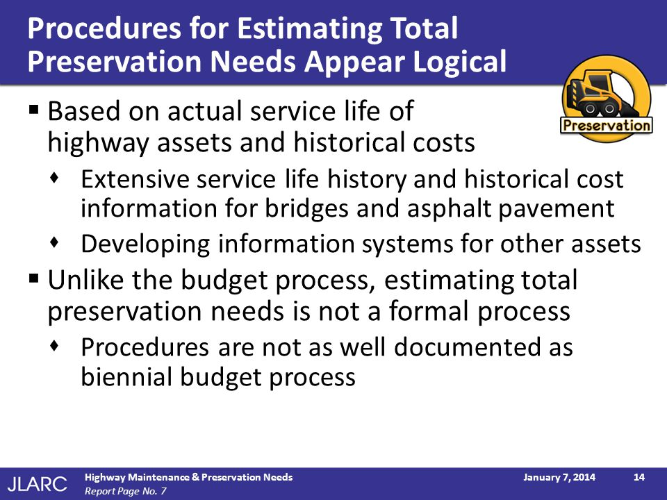 Procedures for Estimating Total Preservation Needs Appear Logical