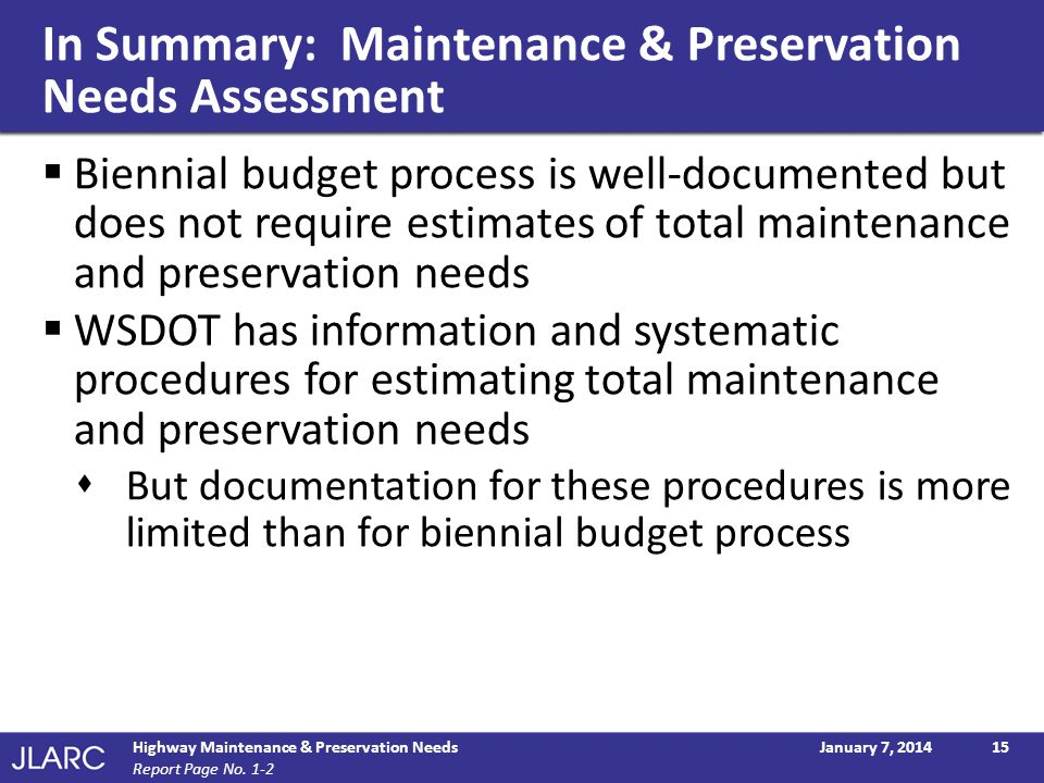 In Summary: Maintenance & Preservation Needs Assessment