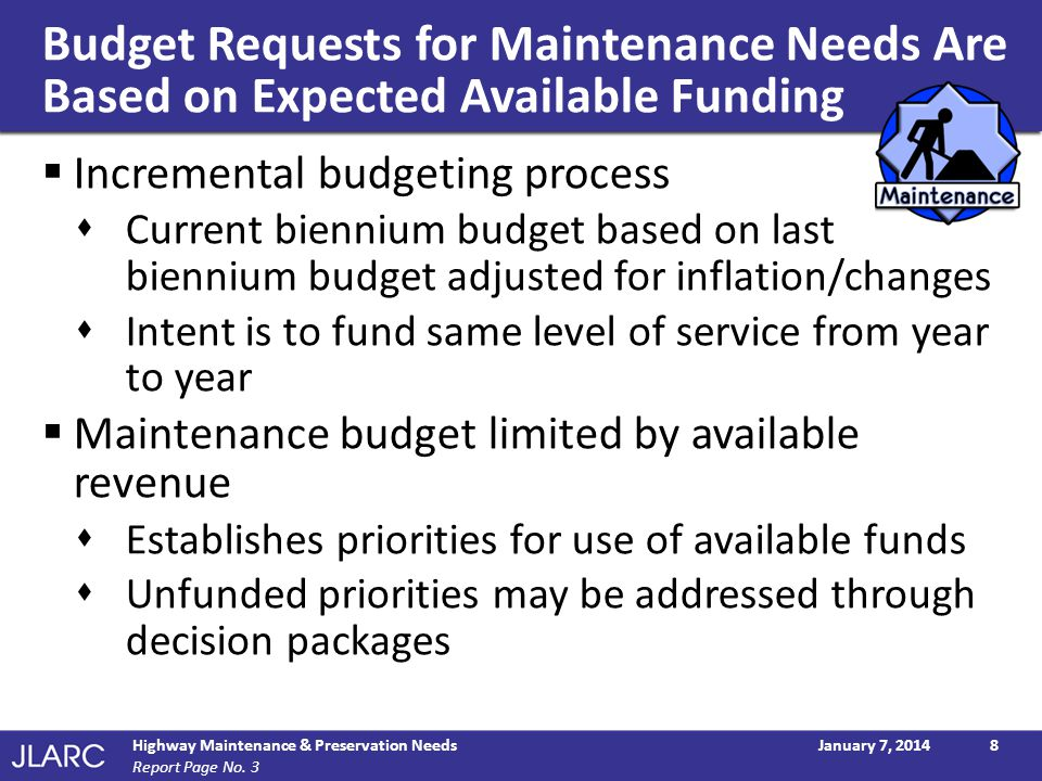 Budget Requests for Maintenance Needs Are Based on Expected Available Funding
