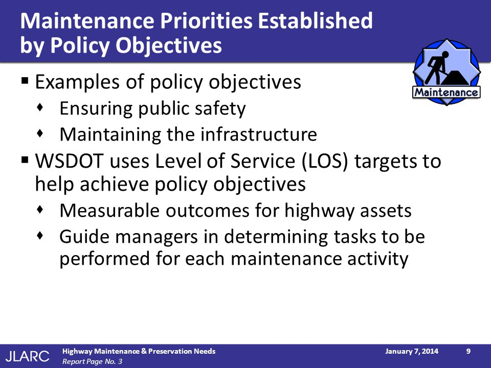 Maintenance Priorities Established by Policy Objectives