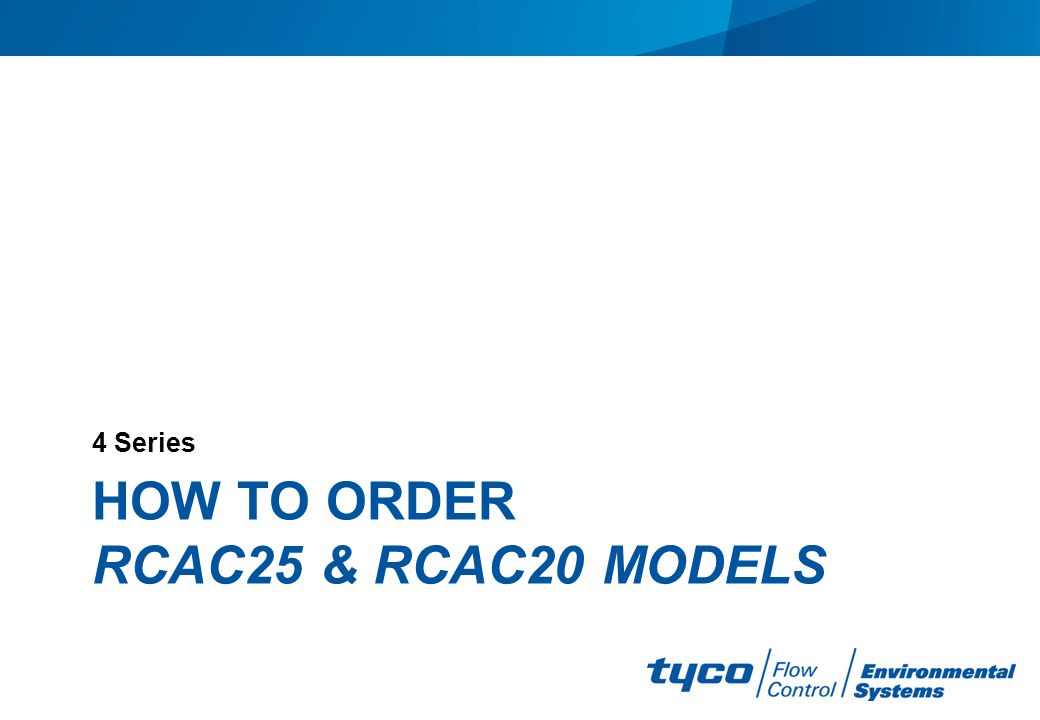 How to order RCAC25 & RCAC20 models