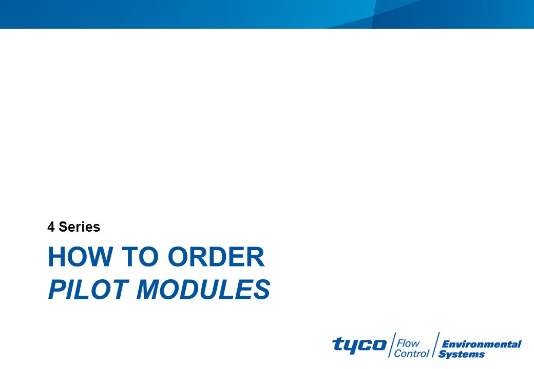 How to order Pilot modules
