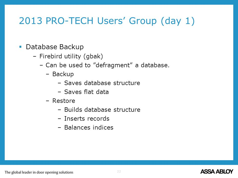 2013 PRO-TECH Users' Group (day 1)