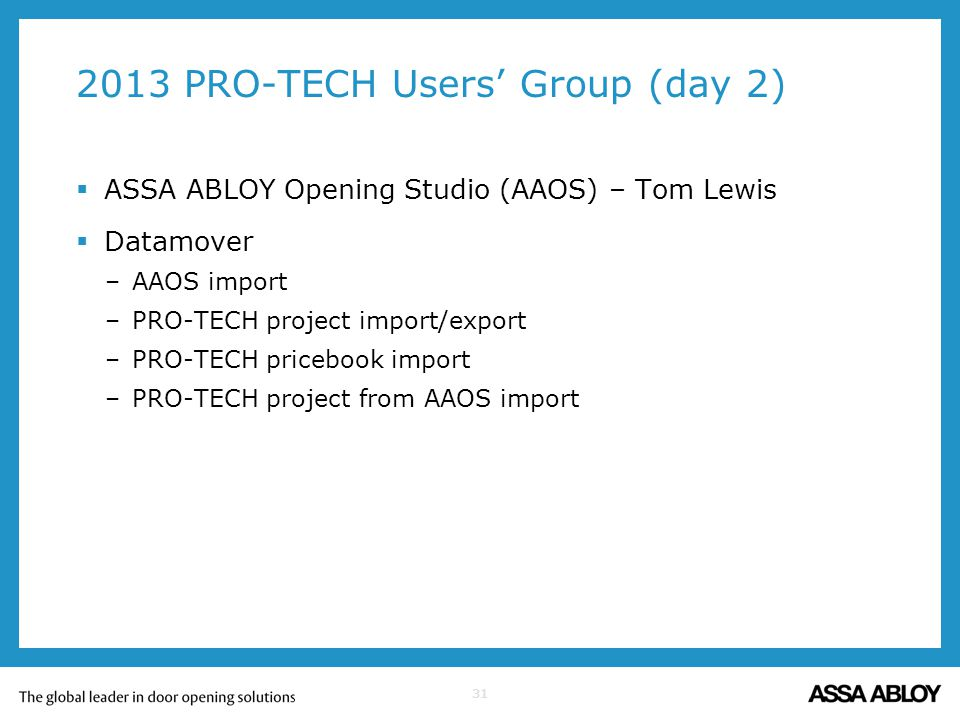 2013 PRO-TECH Users' Group (day 2)