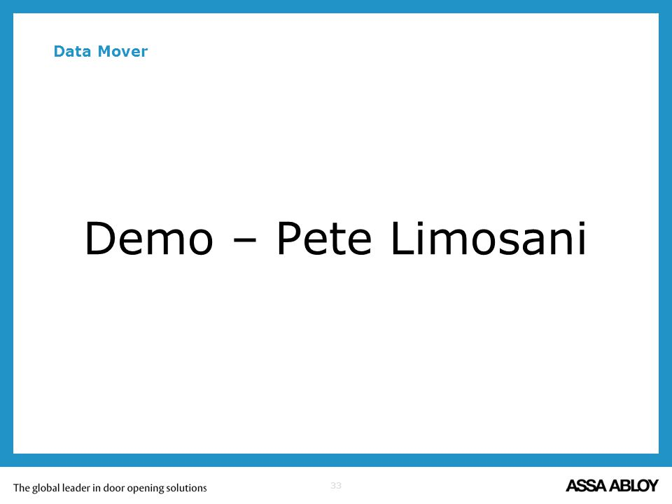 Data Mover Demo – Pete Limosani