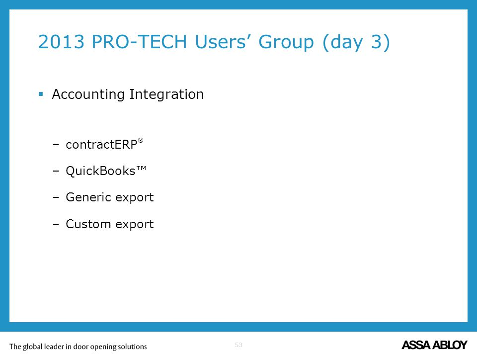 2013 PRO-TECH Users' Group (day 3)