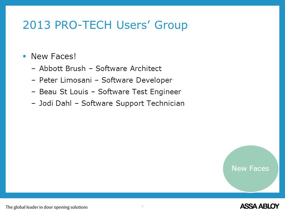 2013 PRO-TECH Users' Group New Faces!