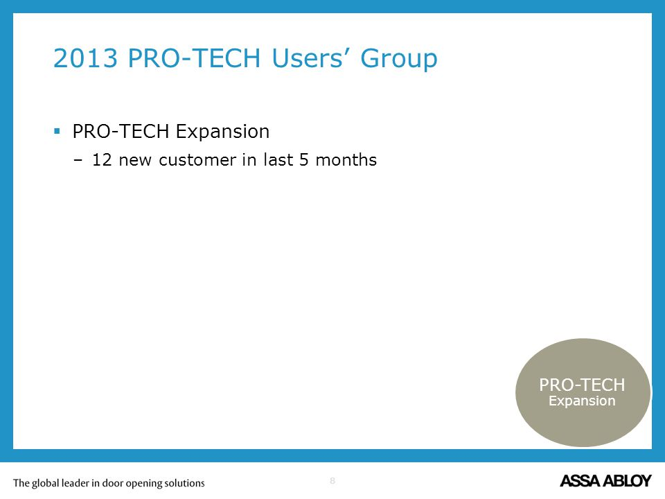 2013 PRO-TECH Users' Group PRO-TECH Expansion