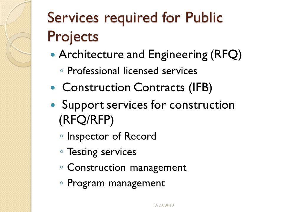 Services required for Public Projects