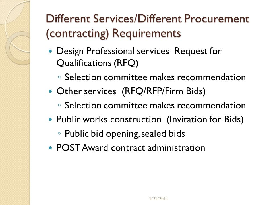 Different Services/Different Procurement (contracting) Requirements