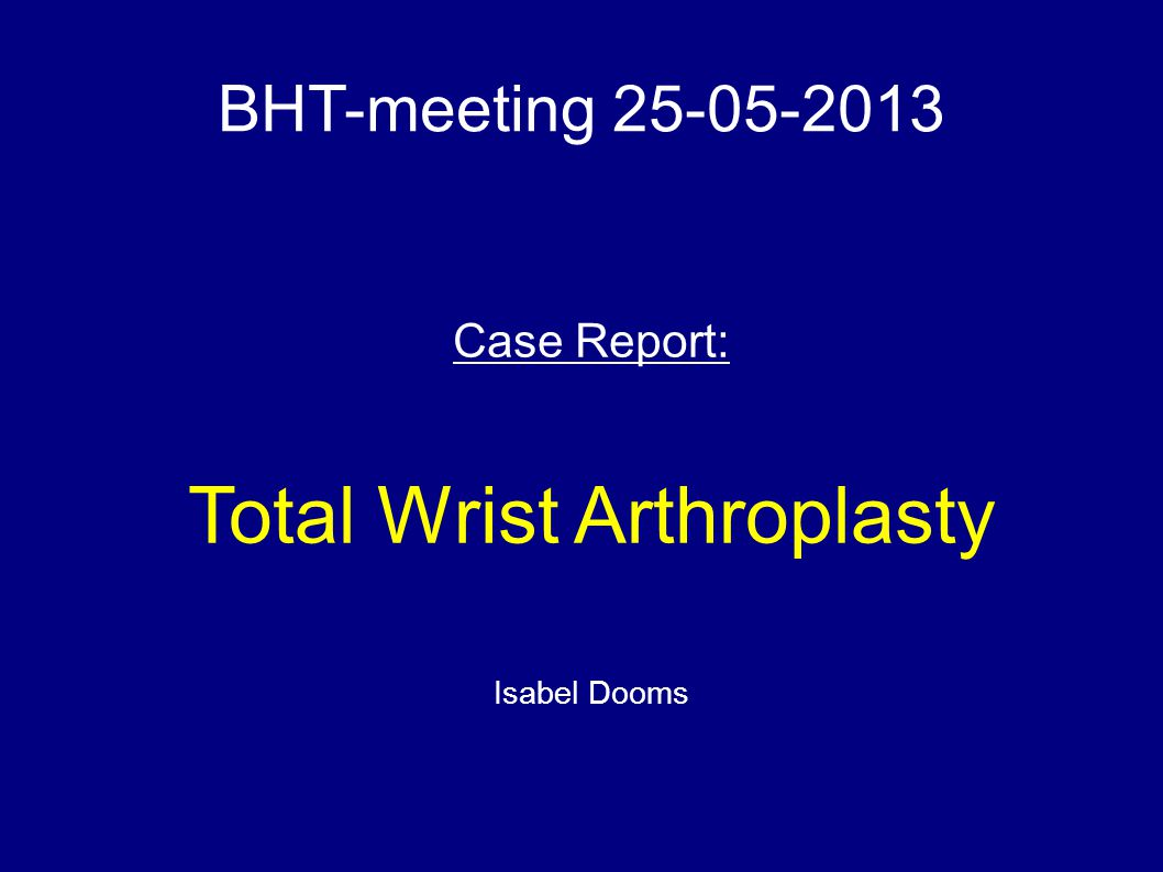 Total Wrist Arthroplasty