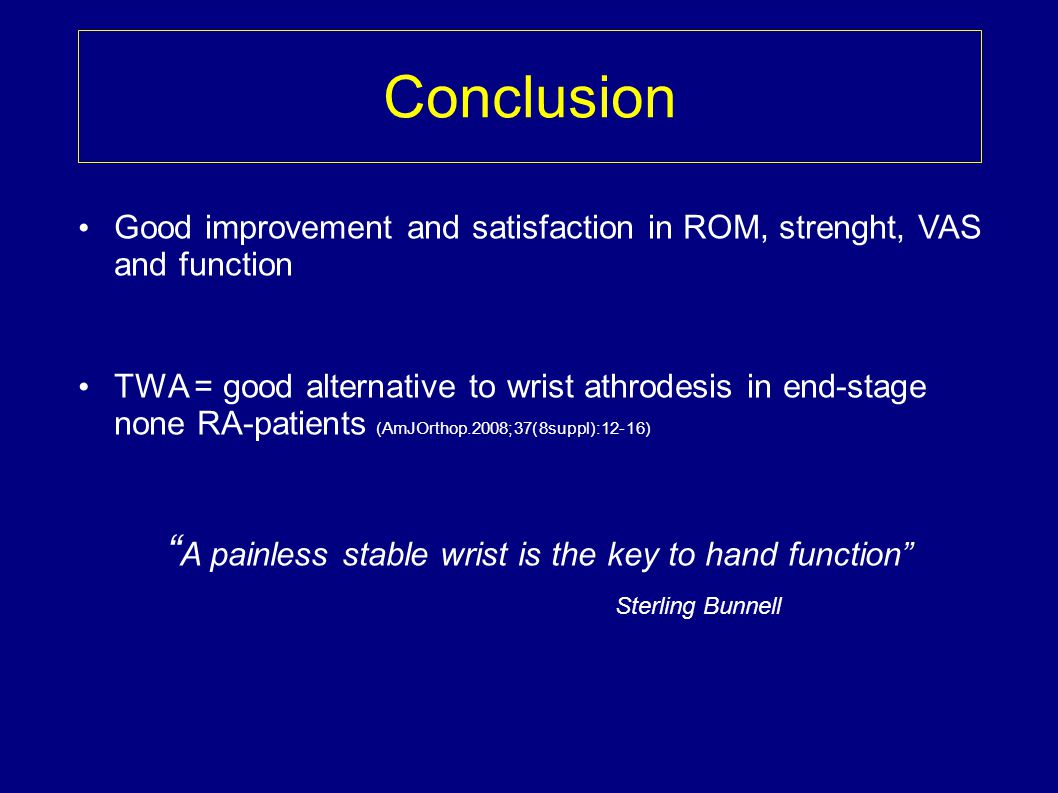 A painless stable wrist is the key to hand function