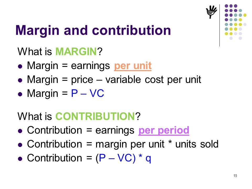 Margin and contribution