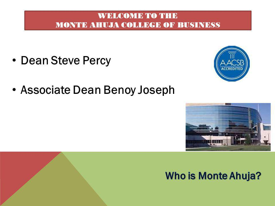 Welcome to the Monte ahuja College of Business