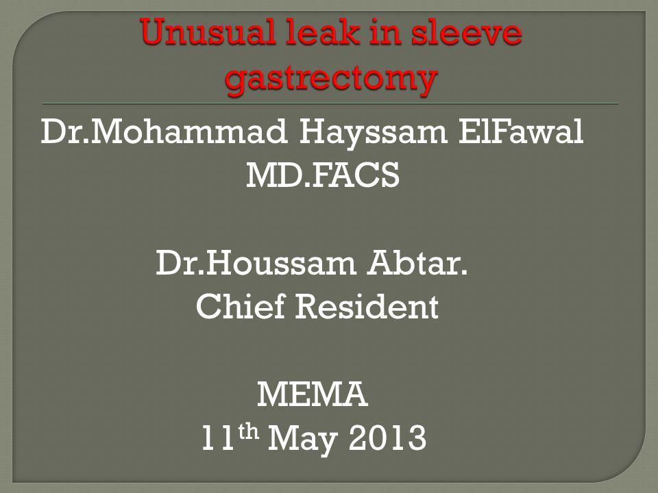 Unusual leak in sleeve gastrectomy