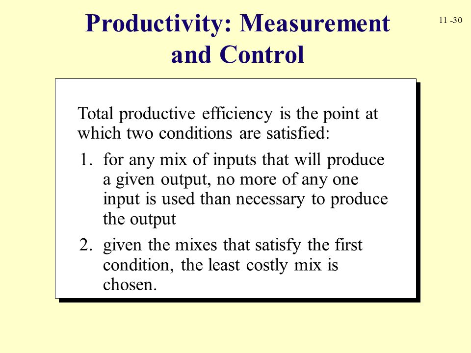 Productivity: Measurement and Control