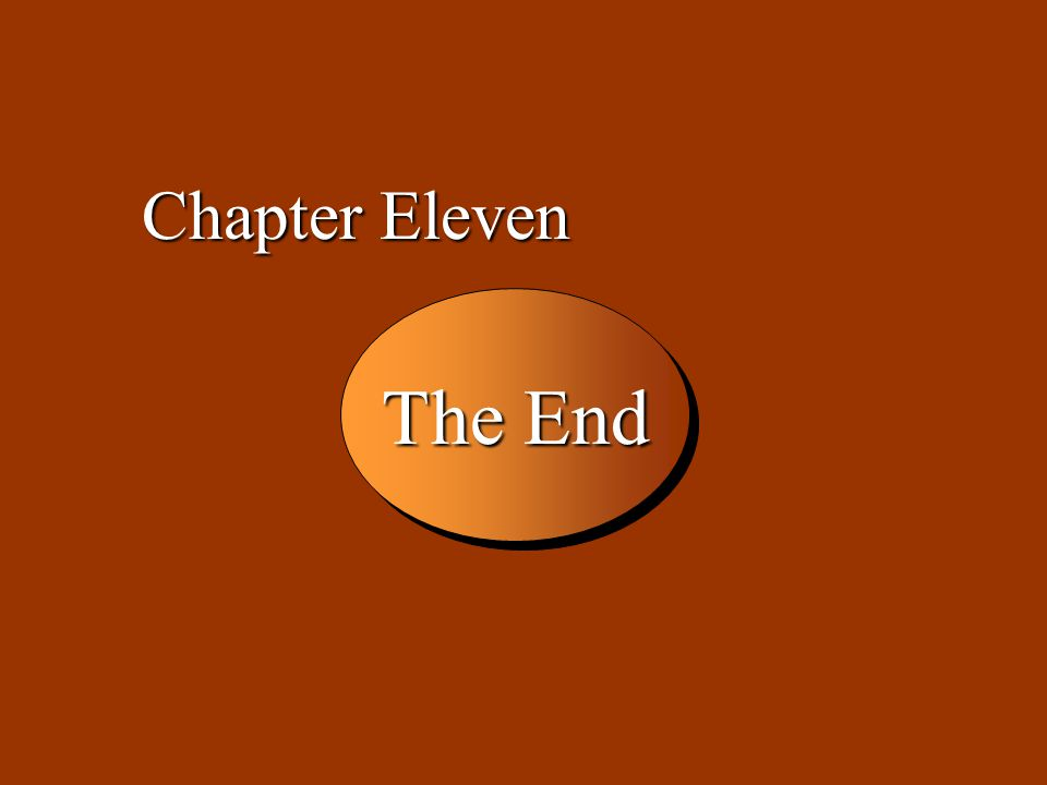 Chapter Eleven The End