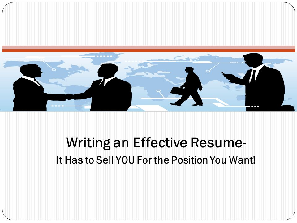 Writing an Effective Resume-