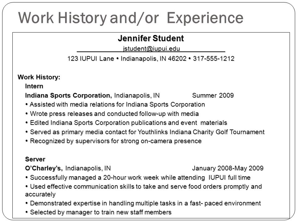 Work History and/or Experience
