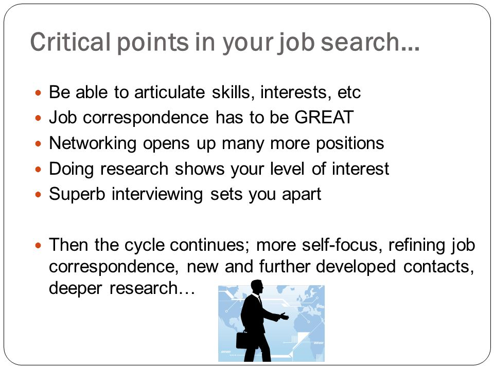 Critical points in your job search…