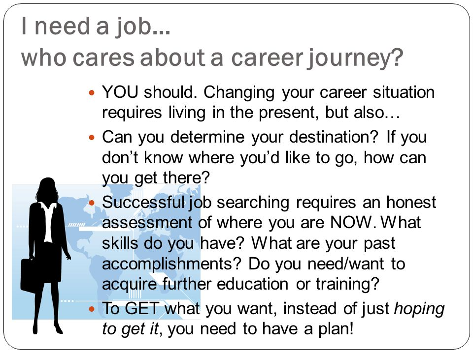 I need a job… who cares about a career journey