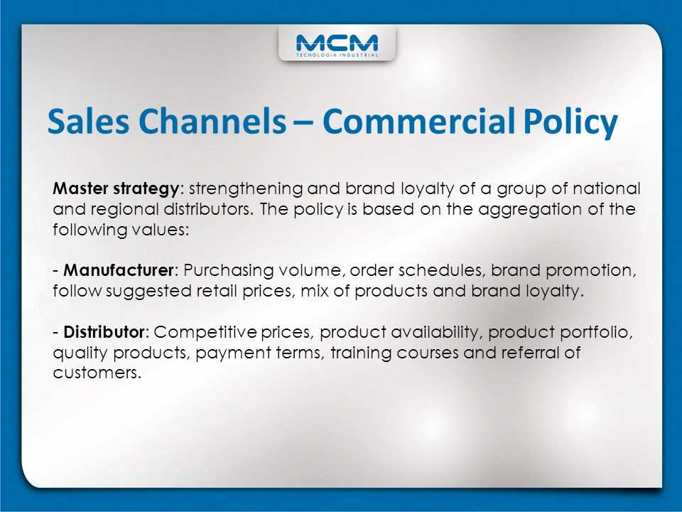 Sales Channels – Commercial Policy