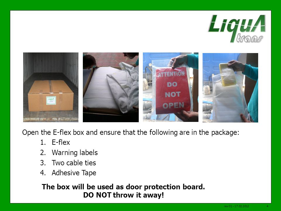 The box will be used as door protection board. DO NOT throw it away!