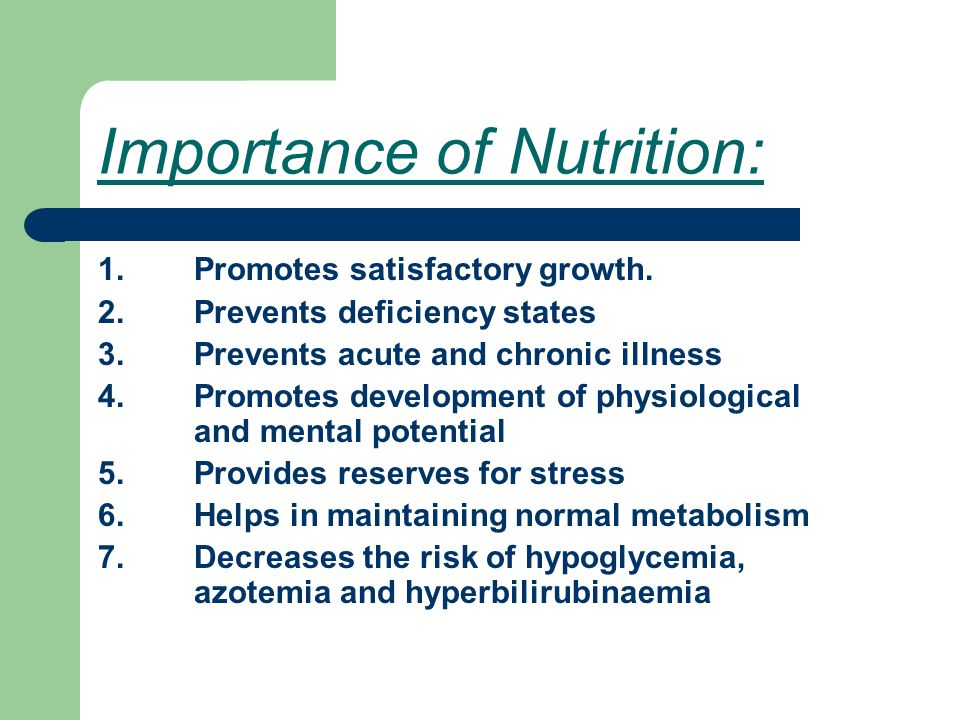 Importance of Nutrition: