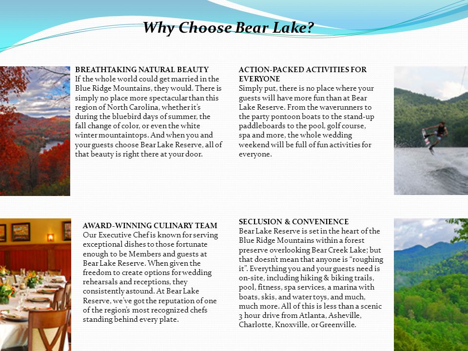 Why Choose Bear Lake BREATHTAKING NATURAL BEAUTY